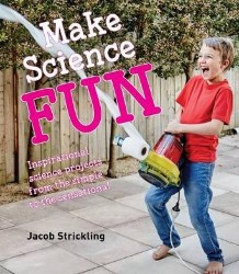 Make Science Fun e-book AVAILABLE!!